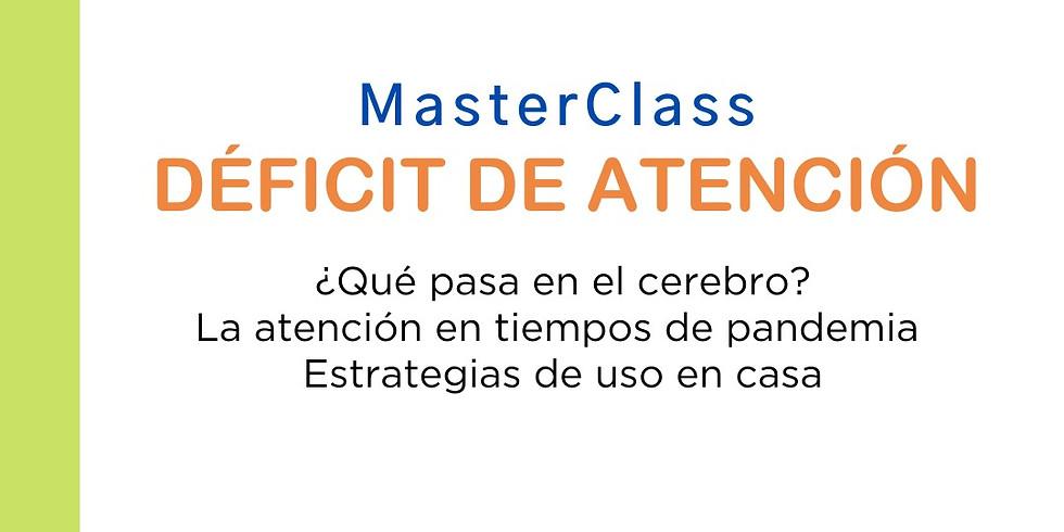 MasterClass Deficit de atención