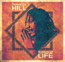 Kenyatta Hill - Riddim of Life