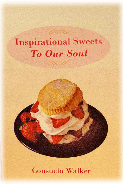 Inspirational Sweets for Our Soul