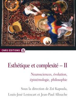"""""""Esthétique et complexité II"""" CNRS Editions"""