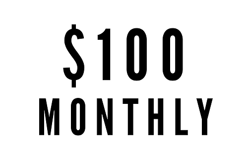 $100 Monthly