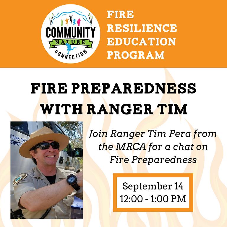 Fire Preparedness with Ranger Tim