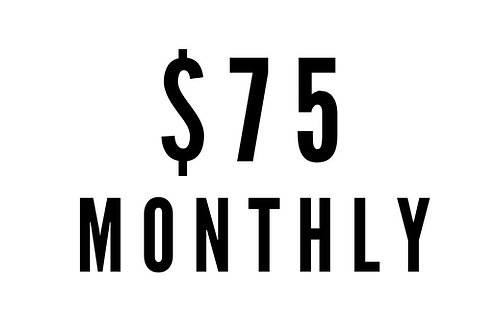 $75 Monthly