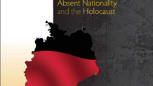 The Germans - Absent Nationality and the Holocaust