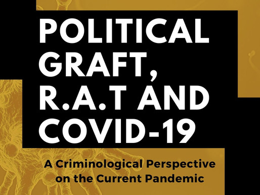 POLITICAL GRAFT, R.A.T AND COVID-19
