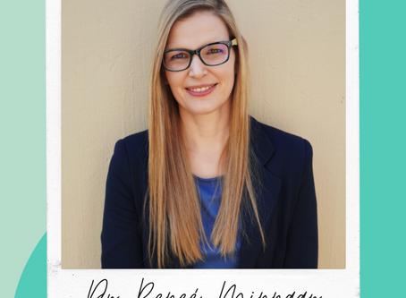 Meet Our Members Dr Reneé Minnaar
