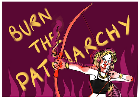 Burn the patriarchy