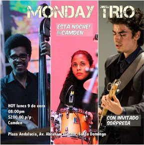 Monday Trio @CamdenBar in Santo Domingo
