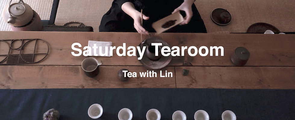 Saturday Tearoom : Tea with Lin _ 50% Prepayment