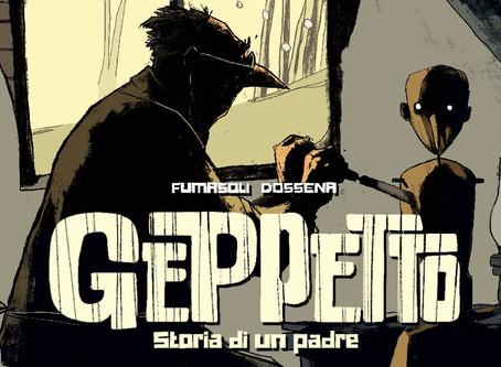 Geppetto - Storia di un Padre di Gianmarco Fumasoli e Francesco Dossena