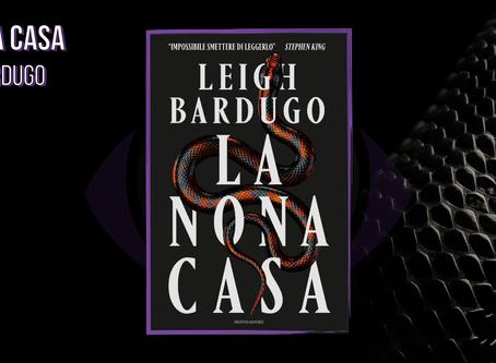La Nona Casa di Leigh Bardugo