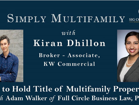 How to Hold Title of Multifamily Properties