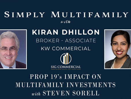 Simply Multifamily: Prop 19's Impact on Multifamily Investments with Steven Sorell
