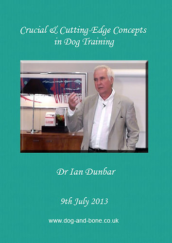 Crucial and Cutting-Edge Concepts in Dog Training