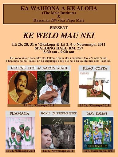 Ke Welo Mau Nei Spring 2011