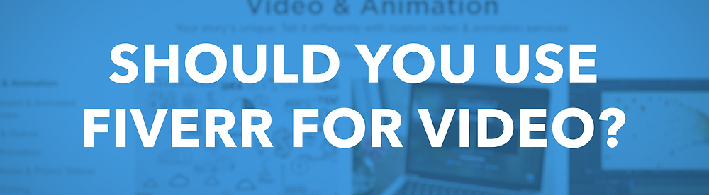Should You Use Fivr For Video?