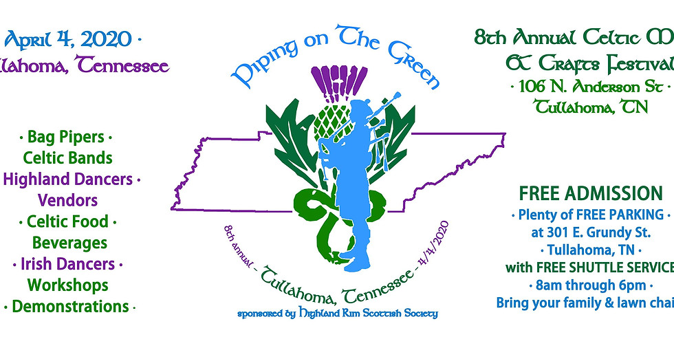 8th Annual Piping on The Green!
