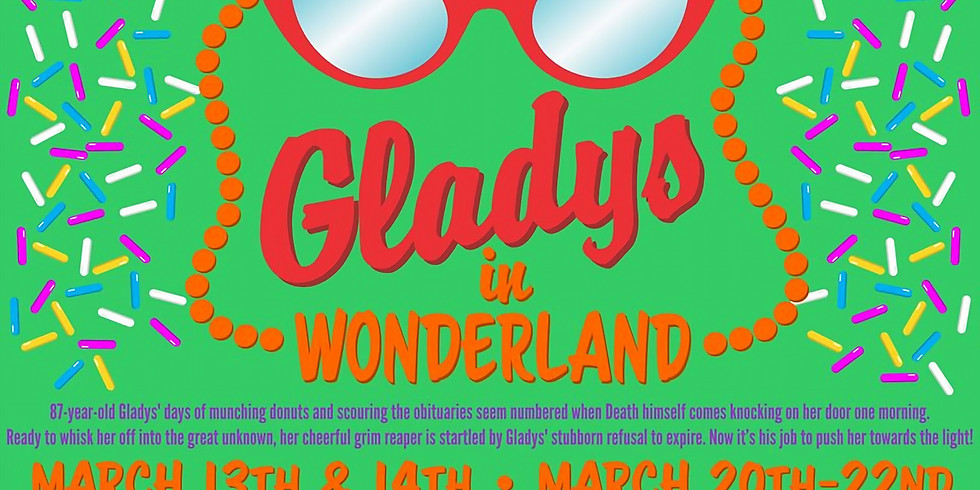 Gladys In Wonderland presented by the Fly Arts Center