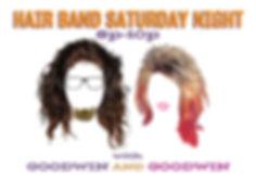Hair Band Saturday Night