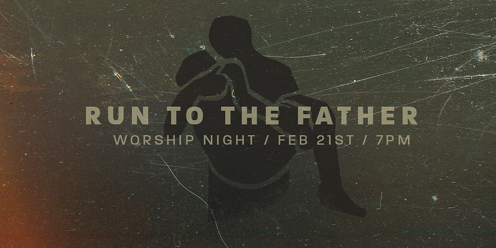 Run To The Father - (Worship Night In The Round)