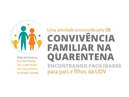 Convivência Familiar na Quarentena | Encontrando Facilidades