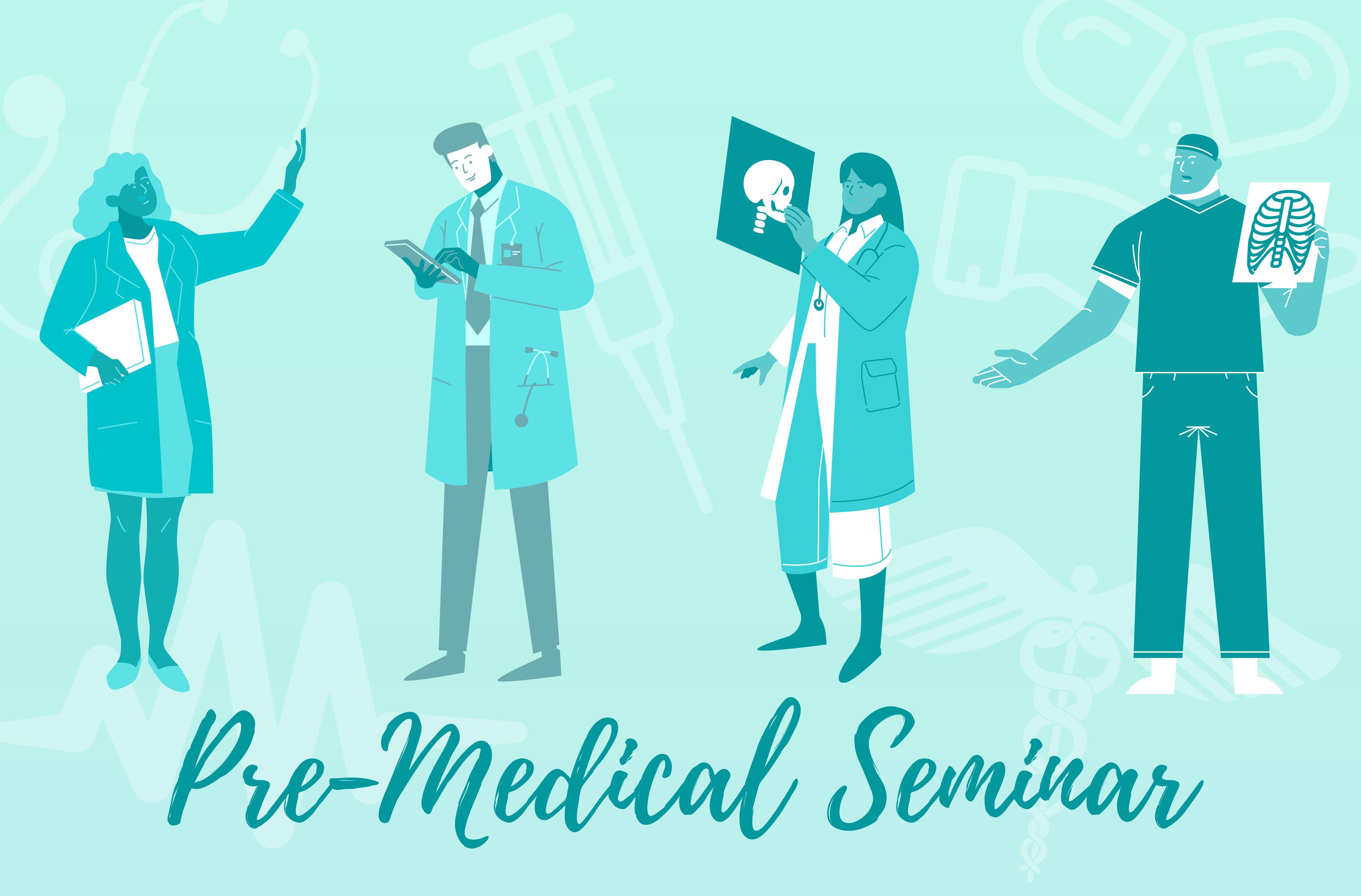 Pre-Medical Seminar