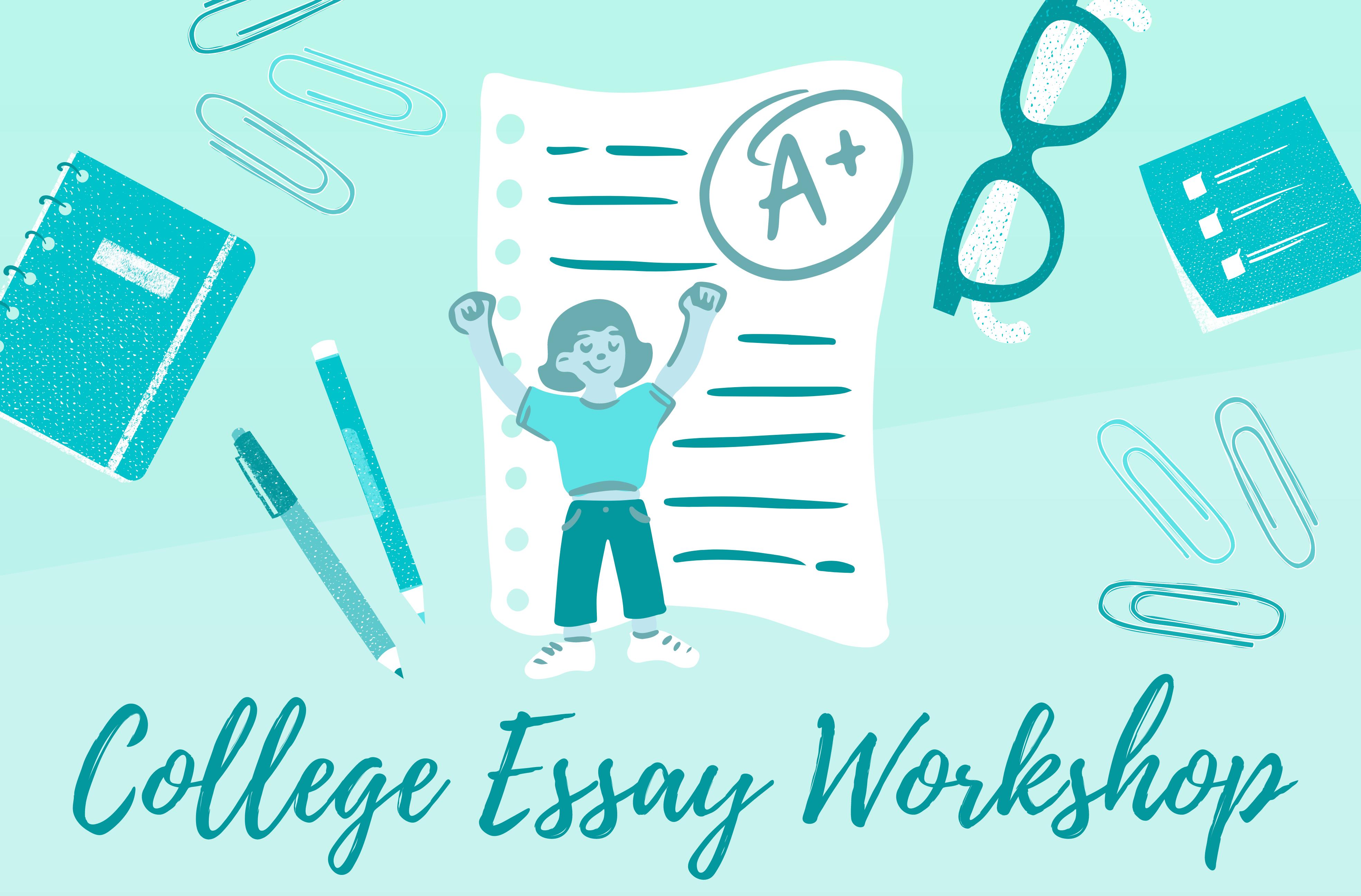 College Essay Workshop