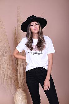 You Grow Girl Graphic Tee Shirt