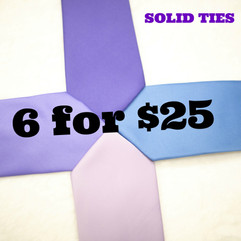 Solid Color Ties ONLY 6 for $25
