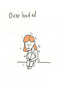 Cartoon of a figure with orange hair, sitting on the floor shaking. The text above says 'Overloaded'