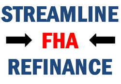 Streamline FHA Refinance