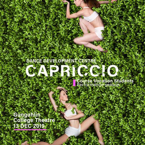 Capriccio (Matinee Show)