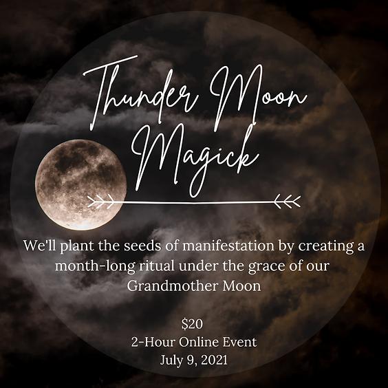 Grandmother Moon Series: Thunder Moon Magick
