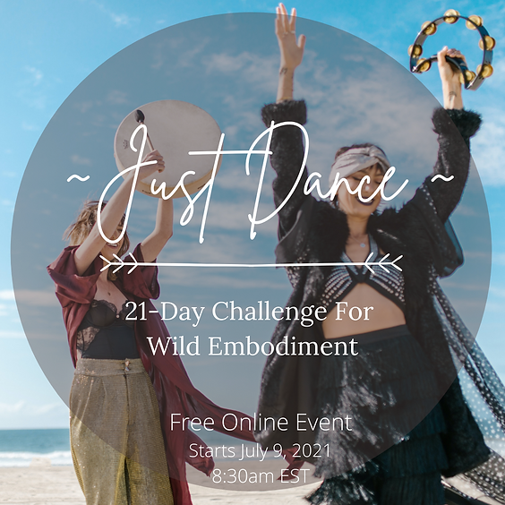 ~Just Dance~: A 21-Day Challenge For Wild Embodiment