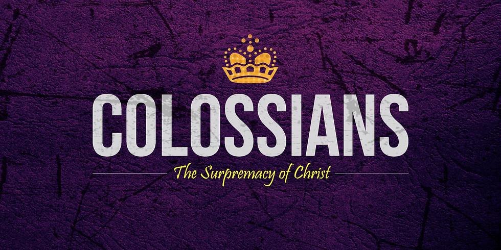 SUNDAY MORNING Bible Study: Colossians