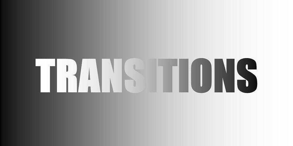 Bible Study: Transitions
