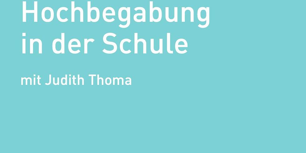Hochbegabung in der Schule – mit Judith Thoma