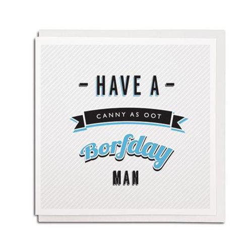 Geordie Gifts - Canny as Oot card