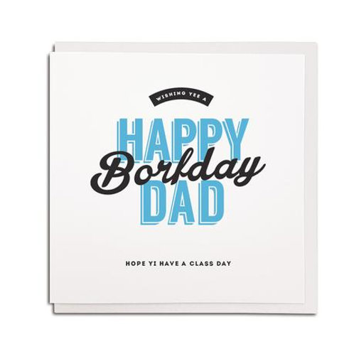 Geordie Gifts - Happy Borfday Dad card