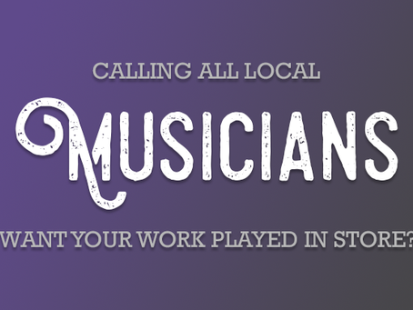Calling all local Musicians!