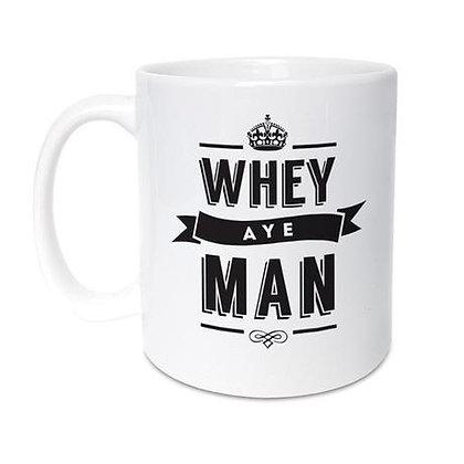 Geordie Gifts - Whey Aye Man mug