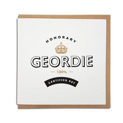 Geordie Gifts - Honorary Geordie card