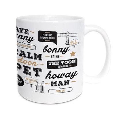 Geordie Gifts - Sayings Mug