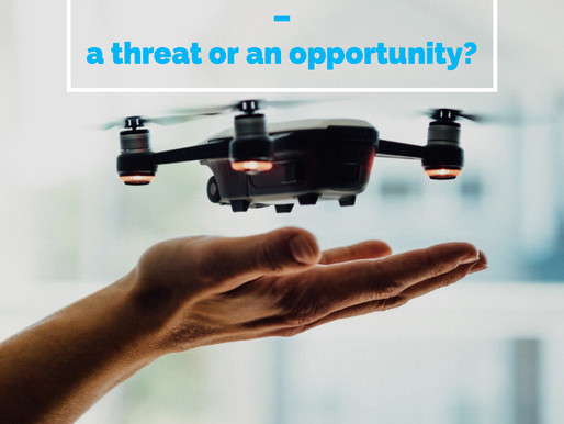 Drones – a threat or an opportunity?