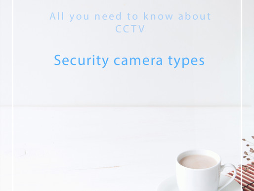 4. Security camera types (recommendations for homes and small premises)