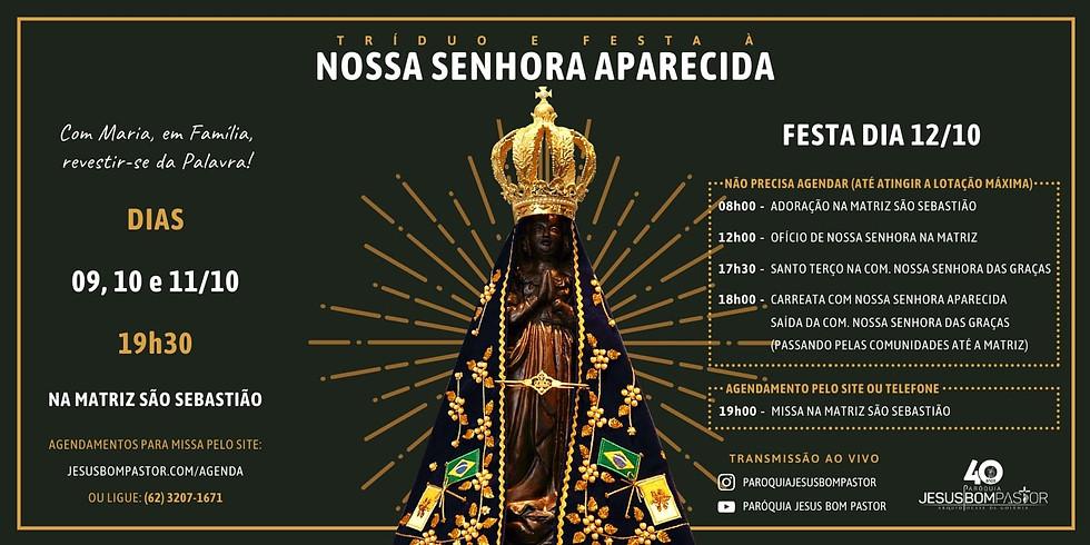 Missa Festiva ás 19h - Festa de Nossa Senhora Aparecida