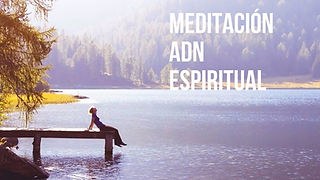 adn meditacion espiritualidad