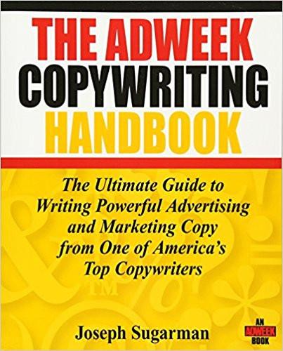 Joe Sugarman and the Ad Week Copy Writing Handbook