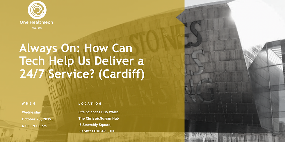 Always On: How Can Tech Help Us Deliver a 24/7 Service? (Cardiff)