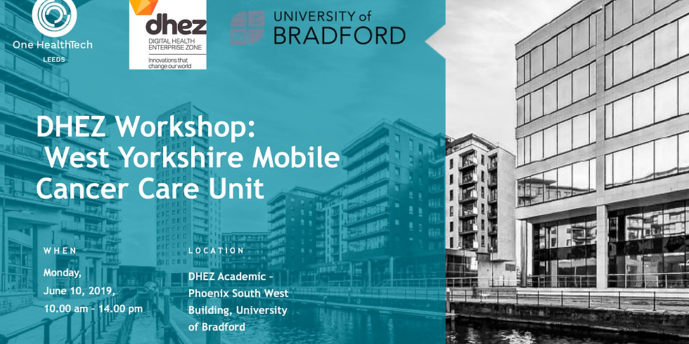 DHEZ Workshop: West Yorkshire Mobile Cancer Care Unit